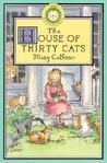 The House Of Thirty Cats