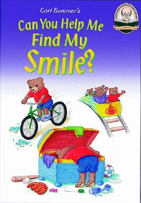 Can You Help Me Find My Smile? with CD Read-Along (Another Sommer-Time Story Series)