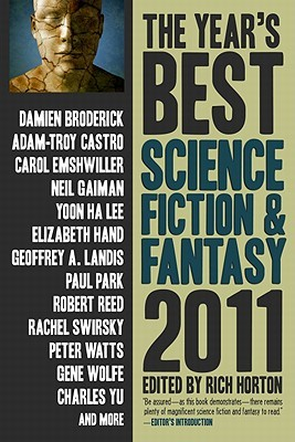 The Year's Best Science Fiction & Fantasy, 2011 by Rich Horton