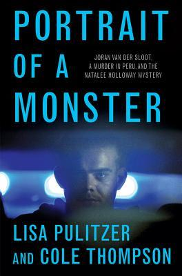 Portrait of a Monster by Lisa Pulitzer
