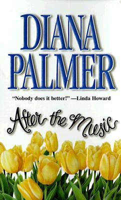 After The Music by Diana Palmer
