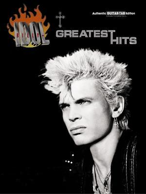 Billy Idol    Greatest Hits: Authentic Guitar Tab