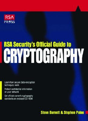 Rsa Security's Official Guide To Cryptography by Steve Burnett