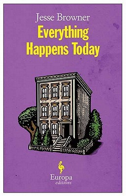 Everything Happens Today by Jesse Browner