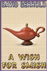 A Wish for Smish by David Gerrold