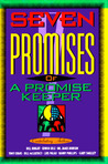 The Seven Promises Of A Promise Keeper