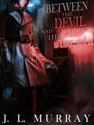 Between the Devil and the Deep Blue Sea (Niki Slobodian, #1)