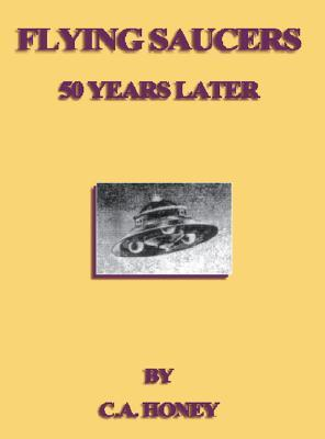 Flying Saucers   50 Years Later