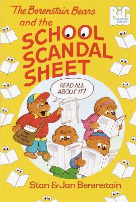 The Berenstain Bears and the School Scandal Sheet