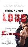 Thinking Out Loud: The Wit and Wisdom of Lemmy
