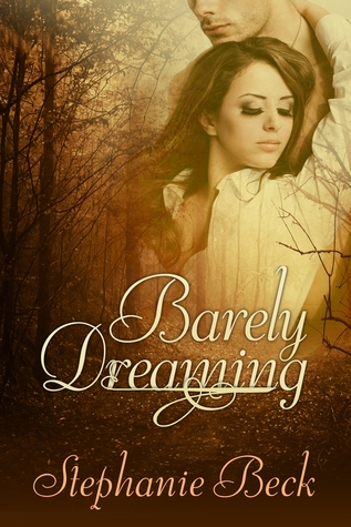 Barely Dreaming by Stephanie Beck