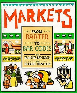 Markets: From Barter to Bar Codes