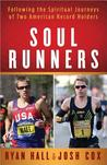 Soul Runners: Following The Spiritual Journeys Of Two American Record Holders