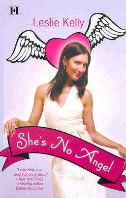 She's No Angel by Leslie Kelly