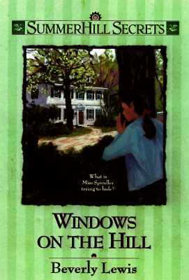 Windows on the Hill by Beverly  Lewis