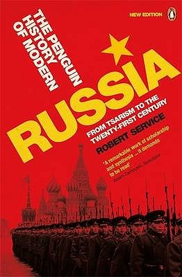 The Penguin History of Modern Russia by Robert Service