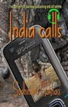 India Calls: True Stories from Business Outsourcing and Call Centres