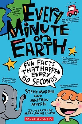 Every Minute on Earth by Steve Murrie