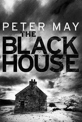 The Blackhouse by Peter  May