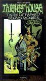 Thieves' House: Tales of Fafhrd and the Gray Mouser (Vol. 2)