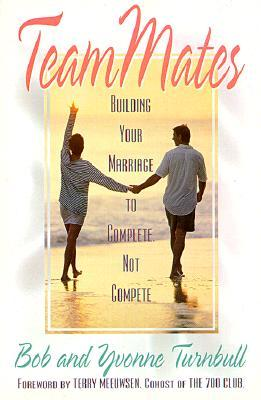 Teammates: Molding Marriage Partners Together to Complete Not Compete