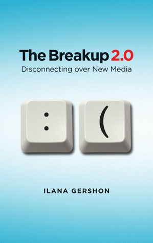 The Breakup 2.0 by Ilana Gershon