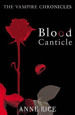 Blood Canticle: The Vampire Chronicles 10