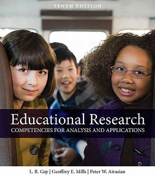 Educational Research by Lorraine R. Gay