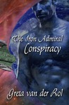 Conspiracy (The Iron Admiral, #1)