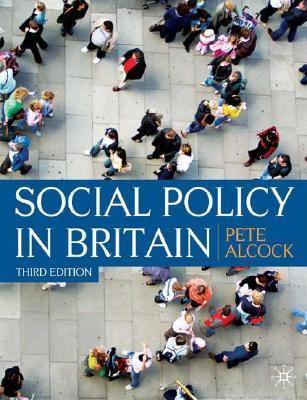 Social Policy in Britain: Themes and Issues