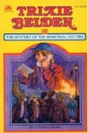Trixie Belden and the Mystery of the Memorial Day Fire (Trixie Belden, #35)