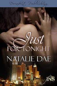 Just For Tonight (1Night Stand, #4)