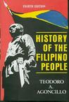 History of the Filipino People by Teodoro A. Agoncillo