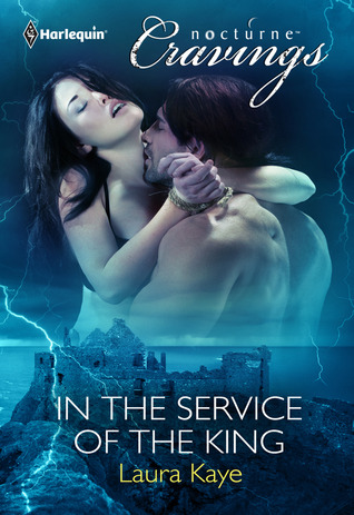 In the Service of the King by Laura Kaye