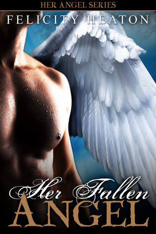 Her Fallen Angel by Felicity Heaton