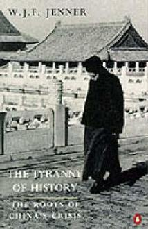 The Tyranny of History: The Roots of China's Crisis