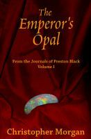 The Emperor's Opal by Christopher Morgan