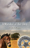 A Marshal of Her Own