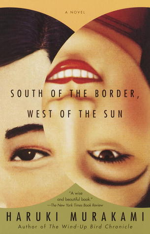 South of the Border, West of the Sun by Haruki Murakami