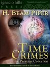 Time Crimes: The Paratime Collection