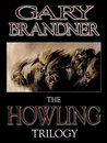 The Howling Trilogy