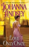 Love Only Once (Malory Family, #1)