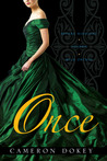 Once by Cameron Dokey