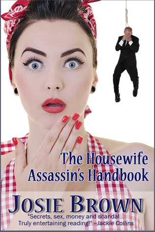 The Housewife Assassin's Handbook by Josie Brown