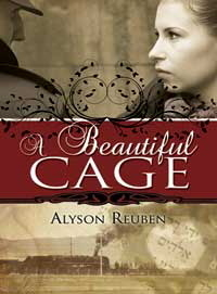 A Beautiful Cage by Alyson Reuben