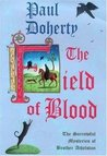 The Field of Blood (The Sorrowful Mysteries of Brother Athelstan, #9)