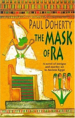 The Mask of Ra by Paul Doherty