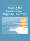 Records Management: Making the Transition from Paper to Electronic