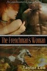 The Frenchman's Woman (The Grandmaster's Legacy, #3)