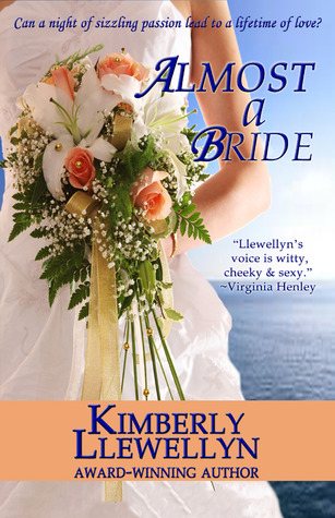 Almost a Bride by Kimberly Llewellyn